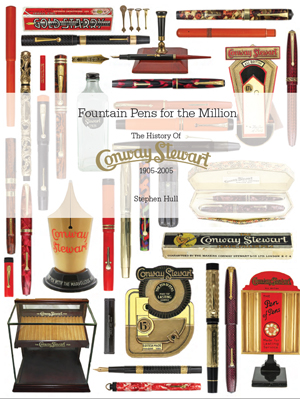 Fountain Pens for the Million - The History of Conway Stewart 1905 - 2005